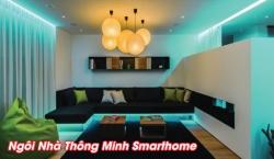 Những thiết bị cần thiết trang bị cho ngôi nhà thông minh Smarthome