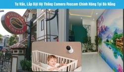 Tư vấn giải pháp và lắp đặt hệ thống camera quan sát Foscam chính hãng tại Đà Nẵng