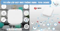 Tư vấn lắp đặt hệ thống nhà thông minh Tuya Zigbee tại Đà Nẵng